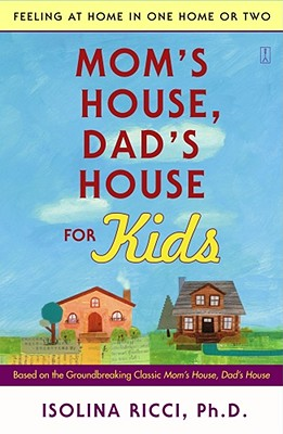 Mom's House, Dad's House for Kids By Ricci, Isolina